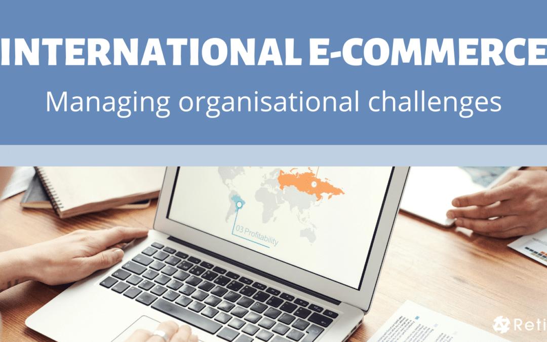 International E-commerce Organisational Challenges
